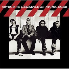 U2 – How to Dismantle an Atomic Bomb (2004)