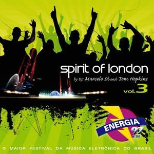 Spirit Of London – Vol. 3 (2008)