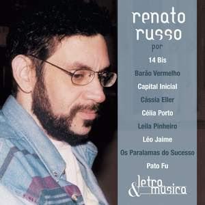 Letra e Música – Renato Russo (2008)