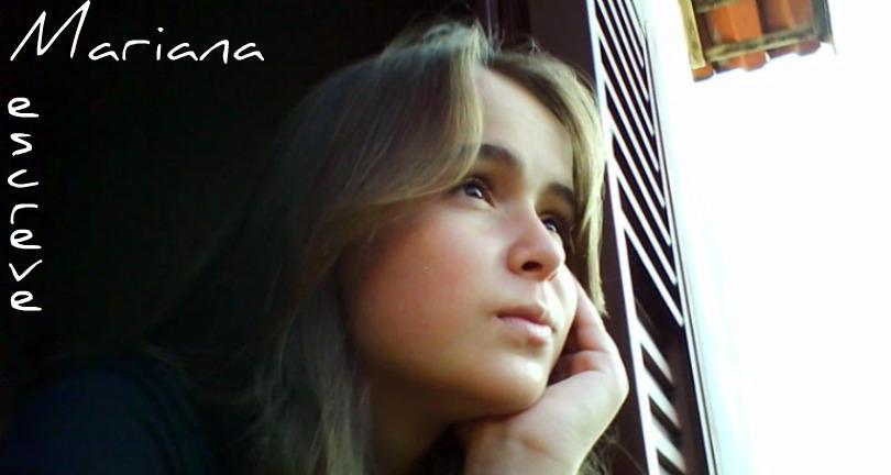 Mariana escreve
