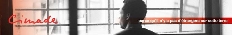 CIMADE : dans les centres de rétention pour sans papiers
