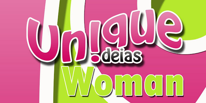 Unique Ideias*Woman