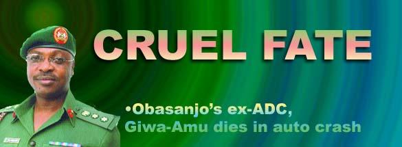 Lt Brig-Gen Giwa-Amun finest gentleman