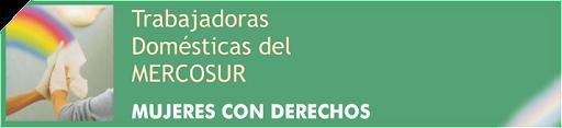 Trabajadoras Domésticas del Mercosur