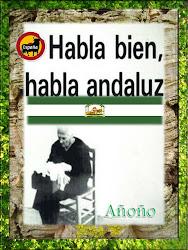HABLA BIEN HABLA ANDALUZ