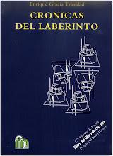 CRÓNICAS DEL LABERINTO (varios poemas)