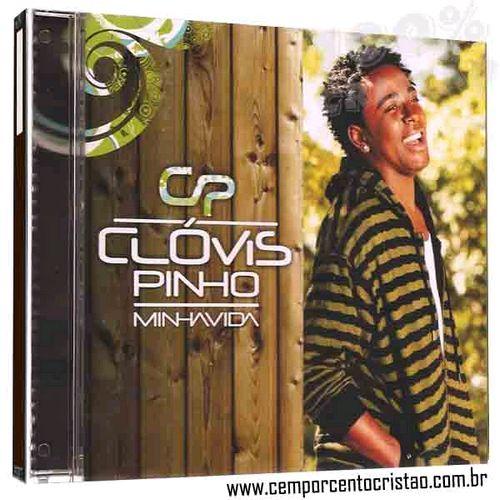 Clovis Pinho – Minha Vida