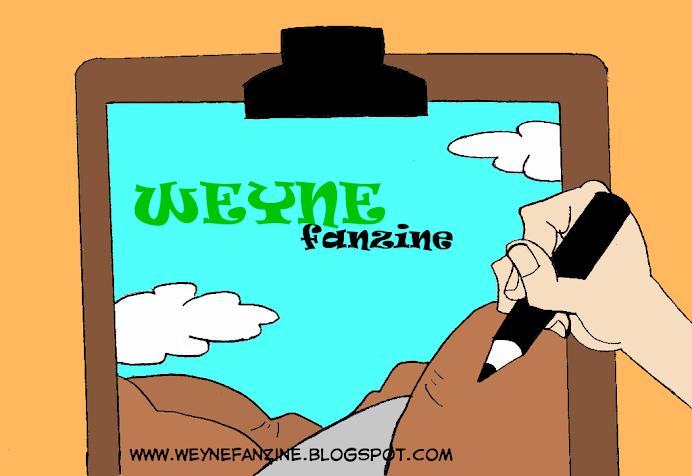 Weyne Fanzine