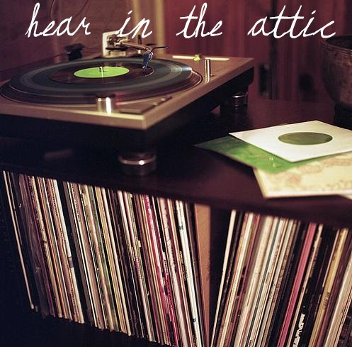 hear in the attic