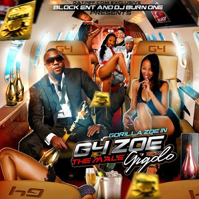 DJ Burn One & Gorilla Zoe – G4 Zoe: Male Gigolo