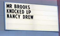 Mr. Brooks Knocked Up Nancy Drew