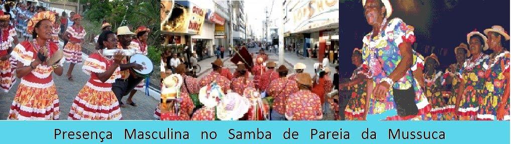 Presença Masculina no Samba de Pareia da Mussuca