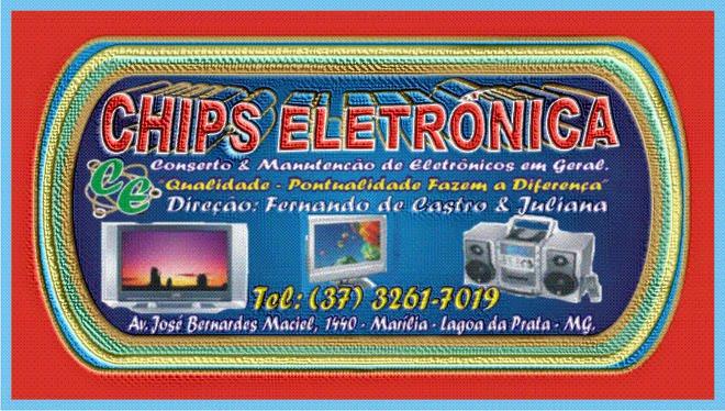 ***  Chips Eletrônica   ***