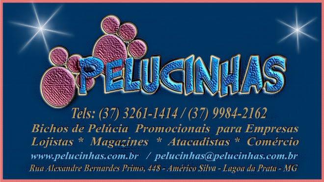 ***  Pelucinhas - Bichos de Pelúcia   ***