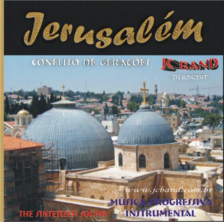 ***  Jerusalém Conflito de Gerações ***