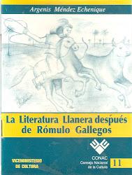 Nro 11. LA LITERATURA LLANERA DESPUÉS DE R. GALLEGOS