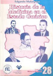 Nro 28.HISTORIA DE LA MEDICINA EN EL ESTADO GUÁRICO.