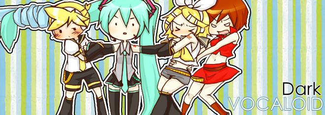 「Dark Vocaloid」