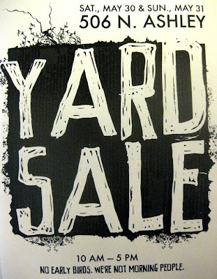 Yard sale at 506 N. Ashley St.