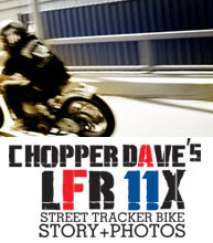 Chopper Dave LFR11X