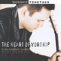 The Heart of Worship - Matt Redman