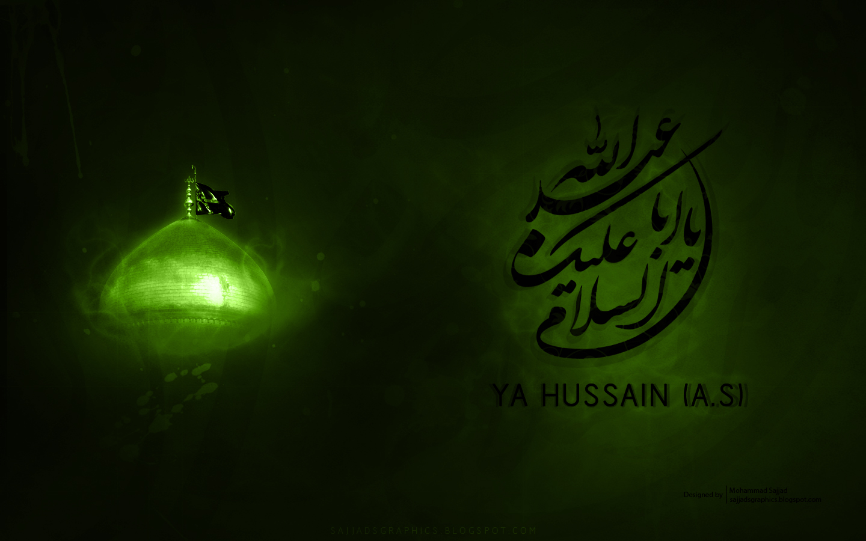 Ya Hussain  a s    Ashura 1432AH   Calligraphy wallpaper   Sajjads