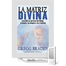 LA MATRIZ DIVINA: GREGG BRADEN