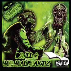Dr Ill Mr Malpraktiz The Album