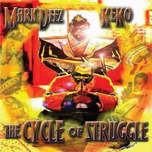 Mark Deez Keko The Cycle Of Struggle
