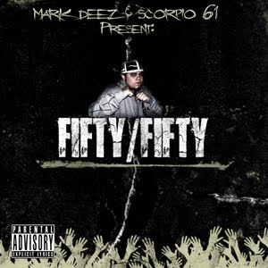 Mark Deez and Scorpio61 - 50/50