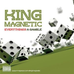 King Magnetic - Everythings A Gamble