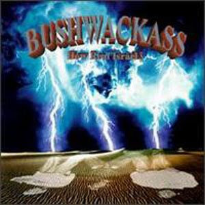 Bushwackass - How Real Israel