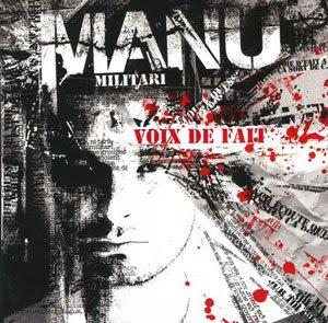 Manu Militari - Voix De Fait