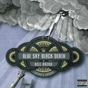 Blue Sky Black Death and Hell Razah - Razahs Ladder