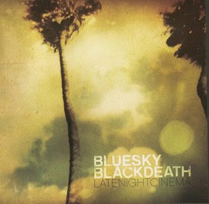 Blue Sky Black Death - Late Night Cinema