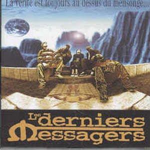 Les Derniers Messagers - La Verite Est Toujours Au Dessus Du Mensonge