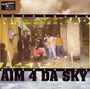 Nappy 4 Head Assassins - Aim For Da Sky