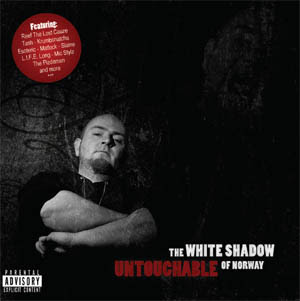 White Shadow Of Norway - Untouchable