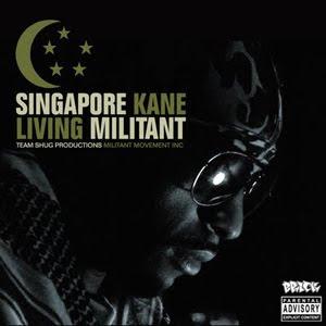 Singapore Kane - Living Militant