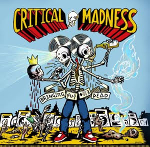 Critical Madness - Bringing Out The Dead