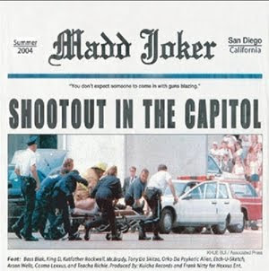 Madd Joker - Shootout In The Capitol