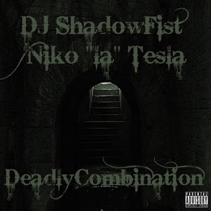 DJ Shadowfist and Niko La Tesla - Deadly Combination