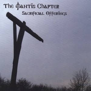 The Mantis Chapter - Sacrificial Offerings