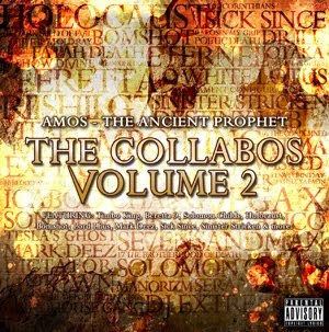 Amos The Ancient Prophet - The Collabos Volume 2