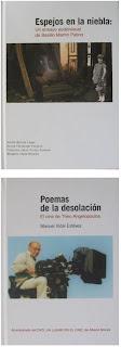 `Espejos en la niebla: Un ensayo audiovisual de Basilio Martín Patino´, VV.AA.; y `Poemas de la desolación. El cine de Theo Antelopoulos´, de Manuel Vidal Estévez
