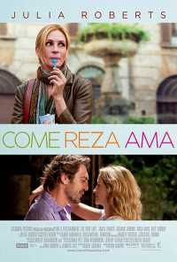 cartel de `Come, reza, ama´