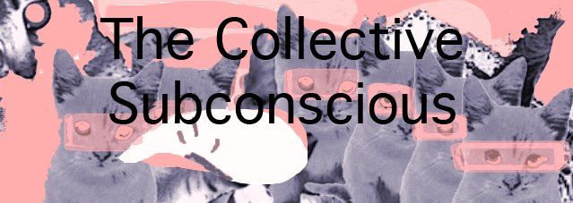 The Collective Subconscious