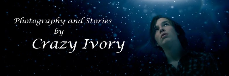 Photography and Stories by Crazy Ivory