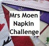Mrs Moen's Napkin Challenge