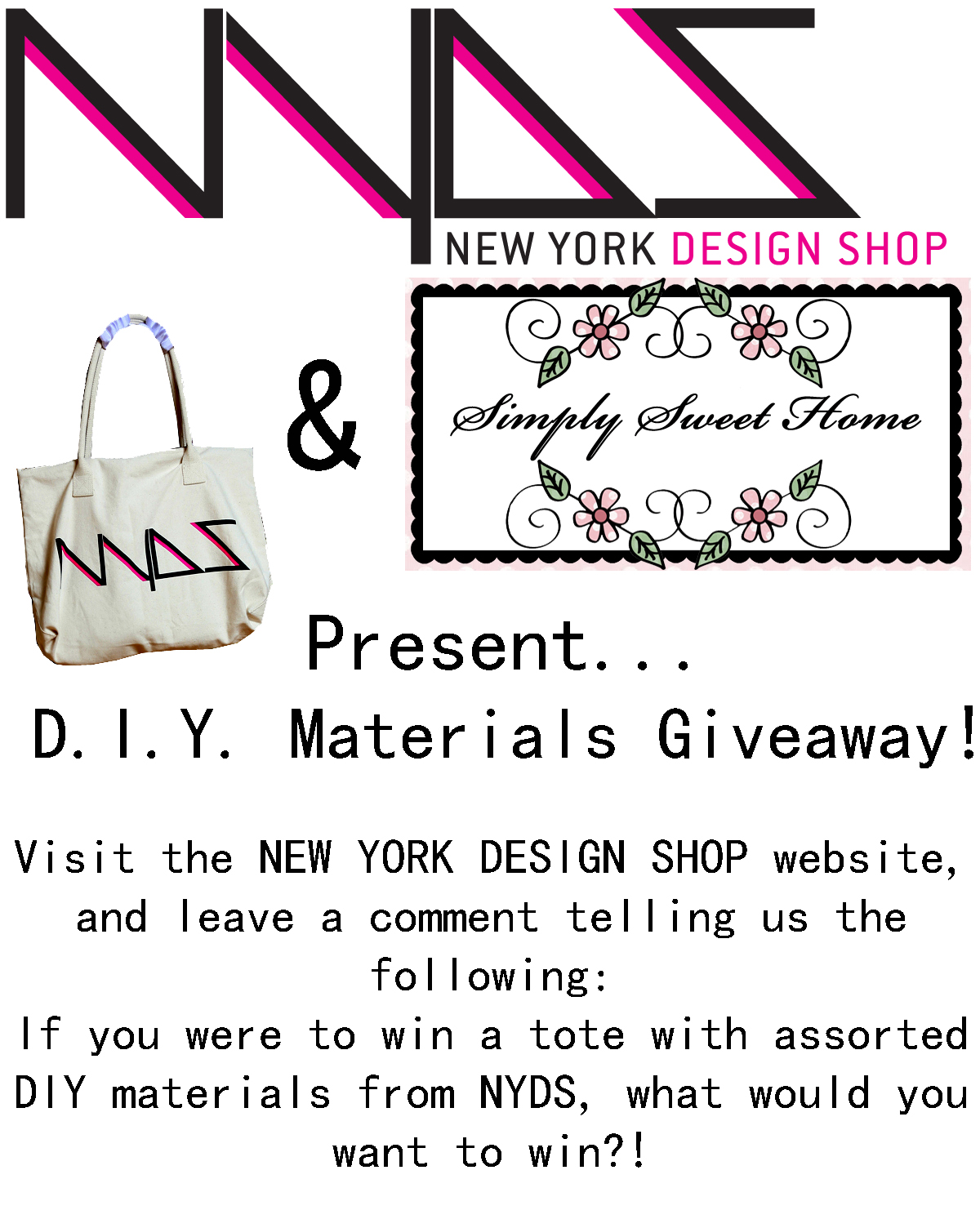 Diy fashion giveaway from new york design shop simply for New home giveaway